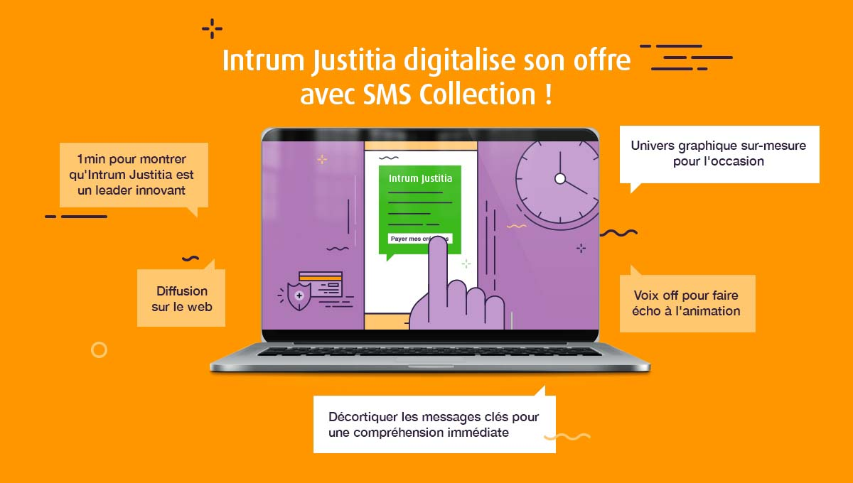 Agence Comete Création  Animation SMS Collection - Intrum Justitia Lyon