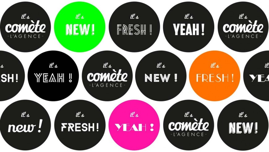 It's new, it's fresh, it's yeah, It's Comète !